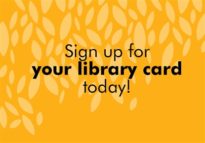 Library card signup graphic
