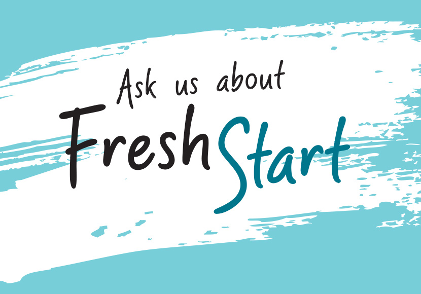 Ask us about Fresh start graphic