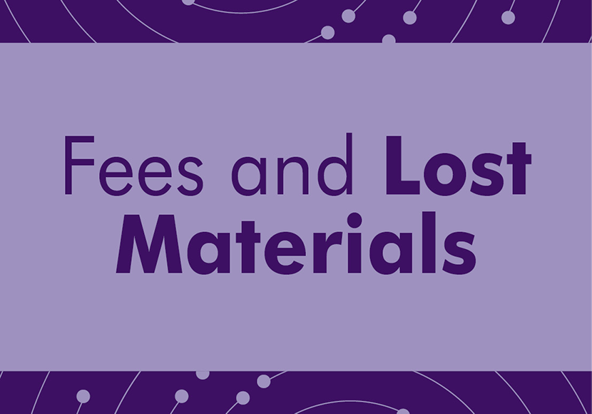 Fees and Lost Materials