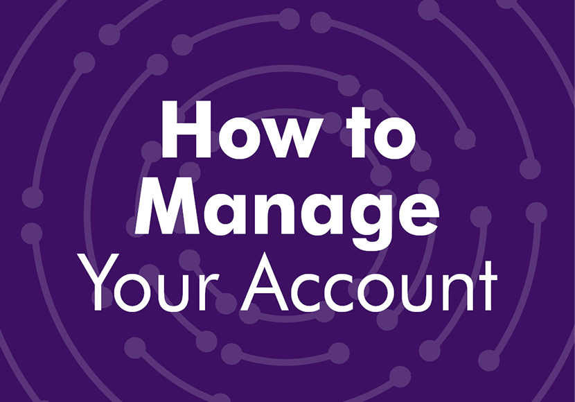 How to manage your account